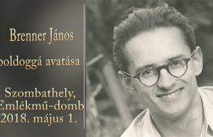 Brenner János boldoggá avatása